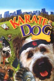 The Karate Dog ตูบพันธุ์เกรียนเดี๋ยวเตะเดี๋ยวกัด 2005
