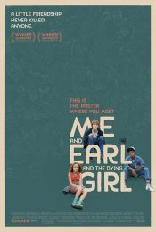 Me and Earl and the Dying Girl ผม กับ เกลอ และเธอผู้เปลี่ยนหัวใจ 2015