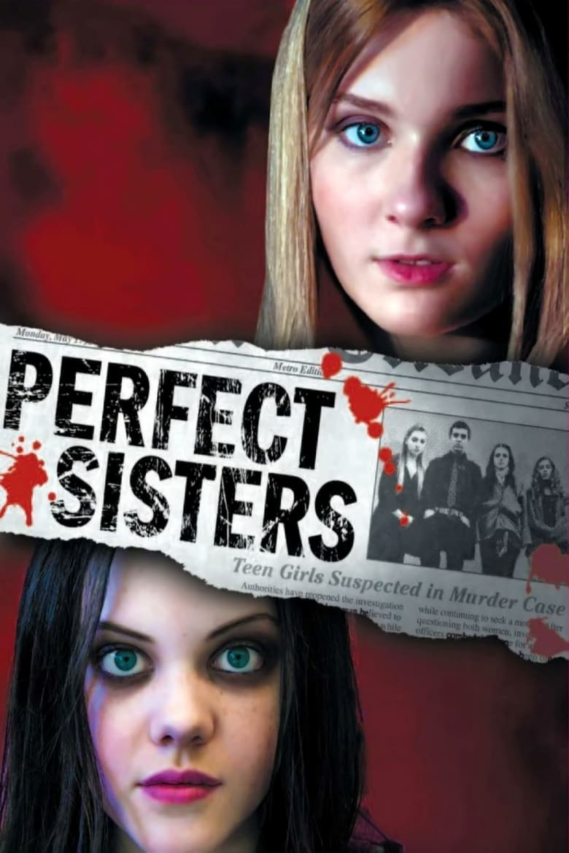 Perfect Sisters พฤติกรรมซ่อนนรก 2014