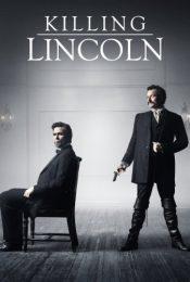 Killing Lincoln (2013) แผนฆ่า ลินคอล์น