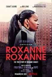 Roxanne Roxanne (2018) ร็อกแซนน์ ร็อกแซนน์