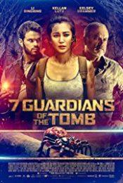7 Guardians of the Tomb (2018) ขุมทรัพย์โคตรแมงมุม