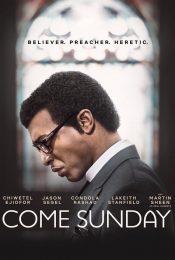 Come Sunday (2018) วันอาทิตย์แห่งศรัทธา