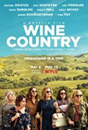 Wine Country (2019) ไวน์ คันทรี่