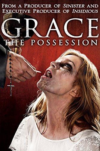 Grace- The Possession สิงนรกสูบวิญญาณ 2014