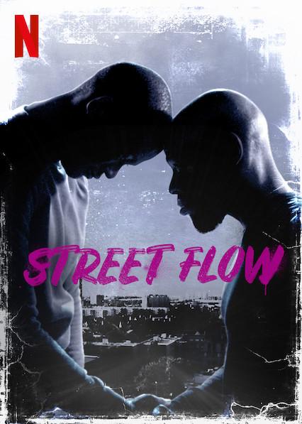 Street Flow (2019) NETFLIX [Sub TH]