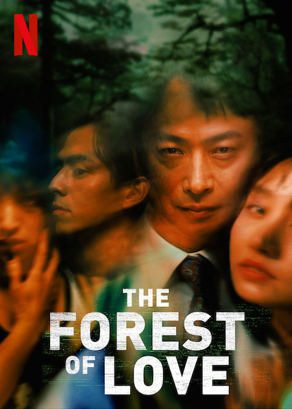 The Forest of Love NETFLIX (2019) [Sub TH]