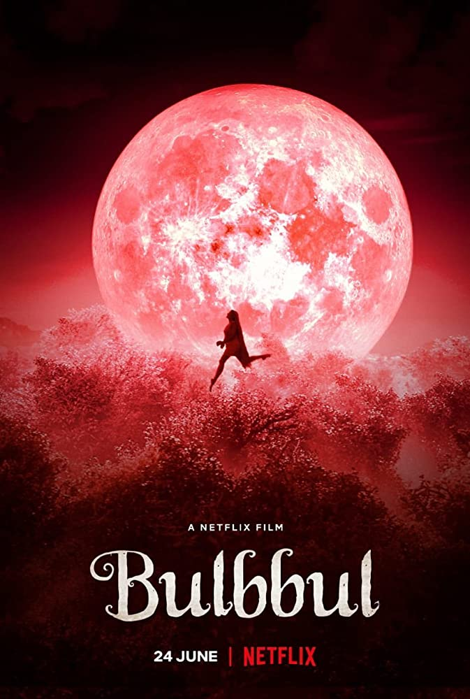 Bulbbul | Netflix (2020) รอยรักตำนานอาถรรพ์