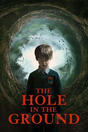 The Hole in the Ground (2019) มันมากับหลุมมรณะ