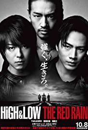 High & Low The Red Rain | Netflix (2016) ไฮ แอนด์ โลว์ เดอะ เรด เรน