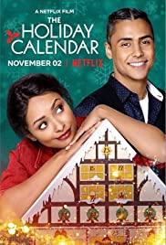The Holiday Calendar   Netflix (2018) ปฏิทินคริสต์มาสบันดาลรัก