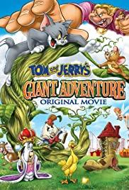 Tom and Jerry's Giant Adventure (2013) ทอมกับเจอร์รี่ ตอน แจ็คตะลุยเมืองยักษ์
