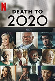 Death To 2020 (2020) ลาทีปี 2020