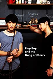 PlayBoy (and the Gang of Cherry) (2017) 20+