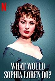 What Would Sophia Loren Do? (2021) โซเฟีย ลอเรนจะทำอย่างไร