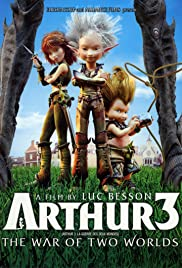 Arthur 3 The War of the Two Worlds (2010) อาร์เธอร์ 3 ศึกสองพิภพมหัศจรรย์