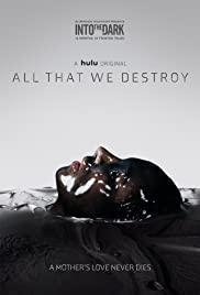 ALL THAT WE DESTROY (2019) ทุกศพที่เราทำลาย [ซับไทย]