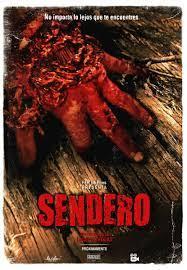 Sendero (2015) หวีดคลั่ง คนหนีตาย