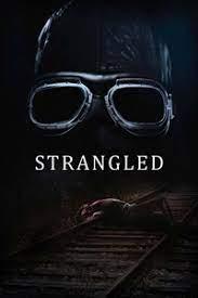 Strangled (2016) คดีฆ่ารัดคอ